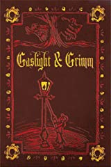 Gaslight & Grimm: Steampunk Faerie Tales Kindle Edition