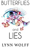 Butterflies and Lies: Poems