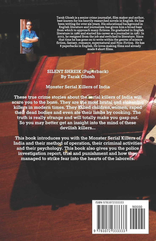 Buy Silent Shriek: Monster Serial Child Killers of recent India Book