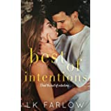 Best of Intentions: A Best Friend's Brother Standalone Romance