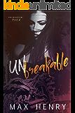 Unbreakable: Unrequited Part Two (Fallen Aces MC Book 2)