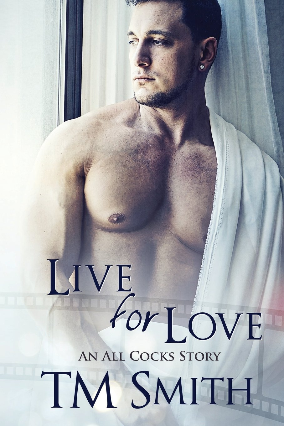 Live for Love (All Cocks Stories) (Volume 5) ebook