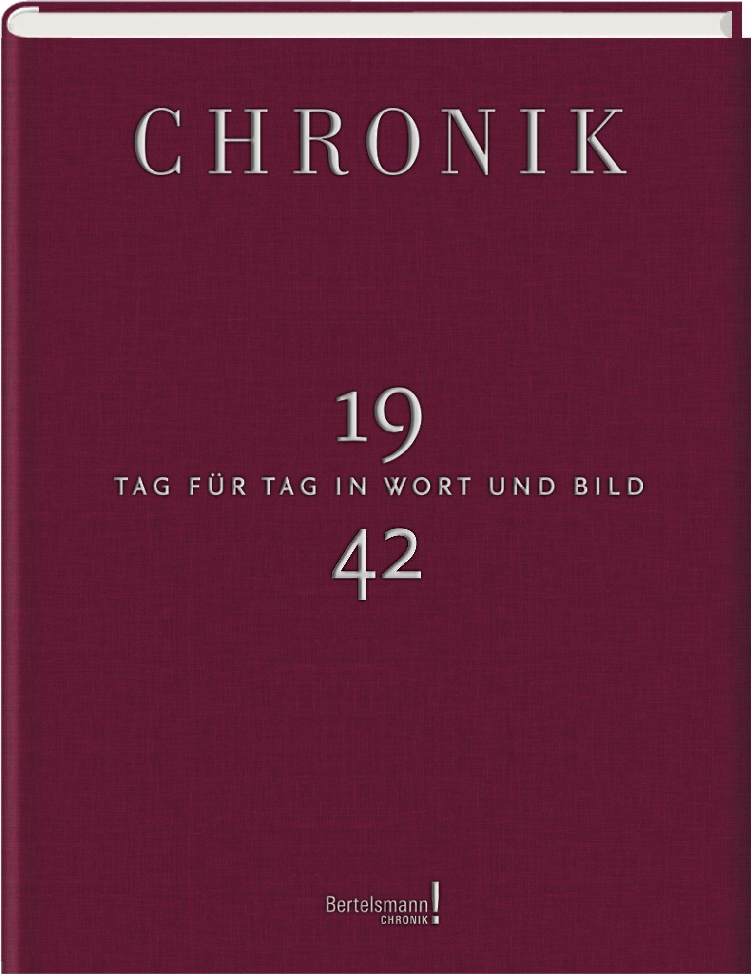 Jubiläumsband Chronik Tag für Tag in Wort und Bild 1942