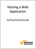 Getting Started with AWS: Hosting a Web Application (English Edition)