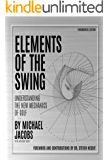 Elements of the Swing: Fundamental Edition (English Edition)