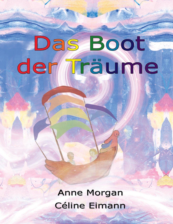 Read Online Das Boot der Traume (German Edition) pdf epub