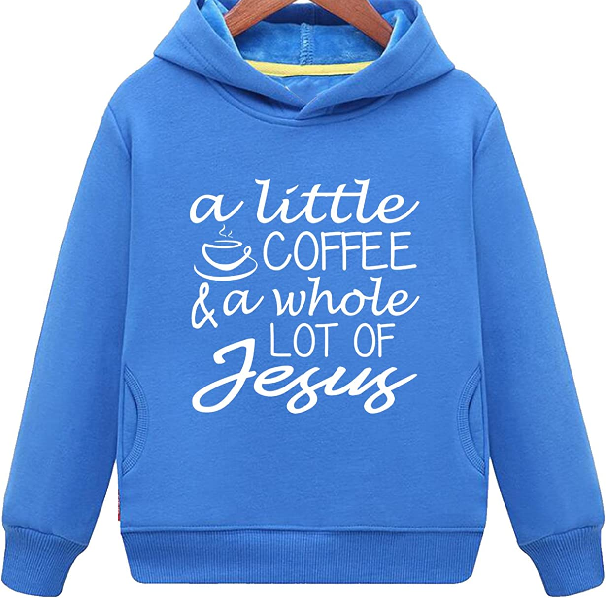 Kids Two Pockets All I Need is A Little Coffee and A Whole Lot of Jesus Hoodie