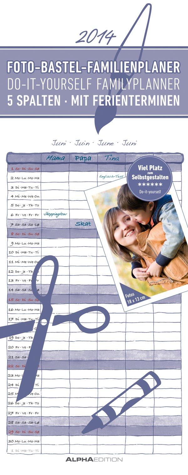 Foto-Bastel-Familienplaner 2014 datiert: Do it yourself familyplanner