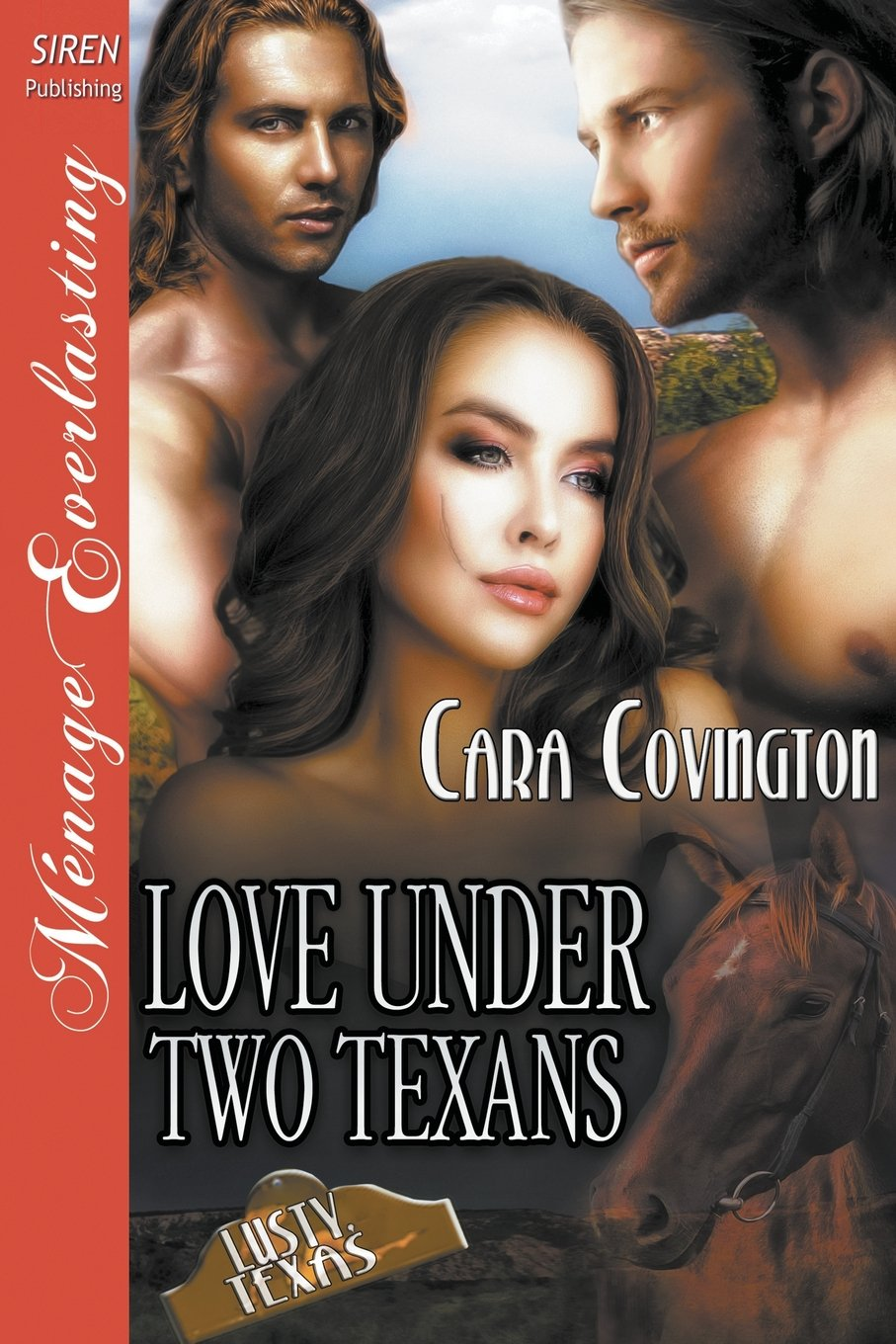 Love Under Two Texans [The Lusty, Texas Collection] (Siren Publishing Ménage Everlasting) pdf