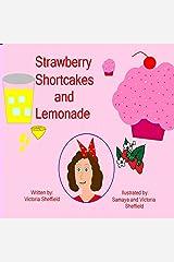 Strawberry Shortcakes & Lemonade Kindle Edition