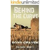 The Farm Book 3: Behind The Curve (Behind The Curve - The Farm)