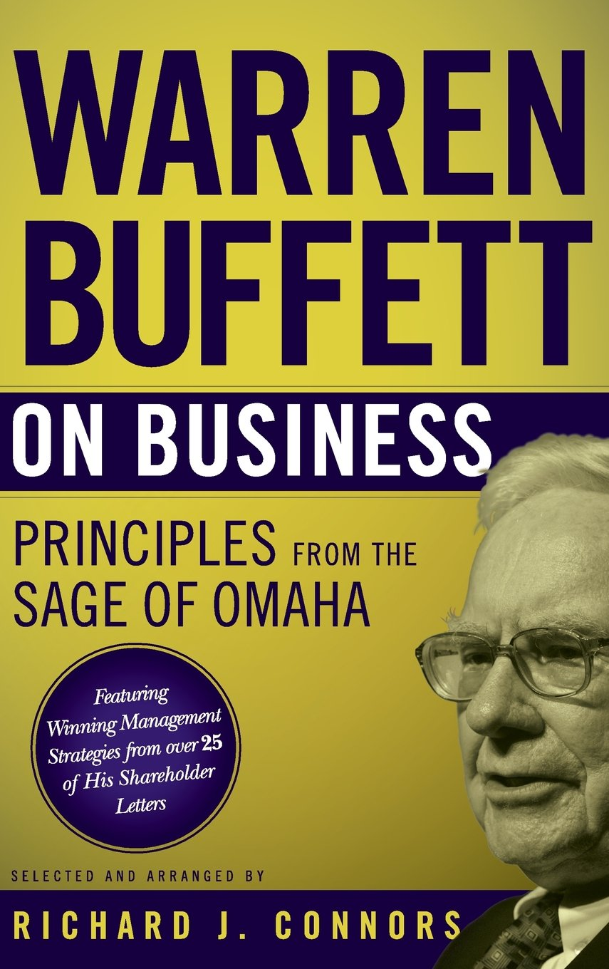 Warren Buffett on Business: Principles from the Sage of Omaha ...