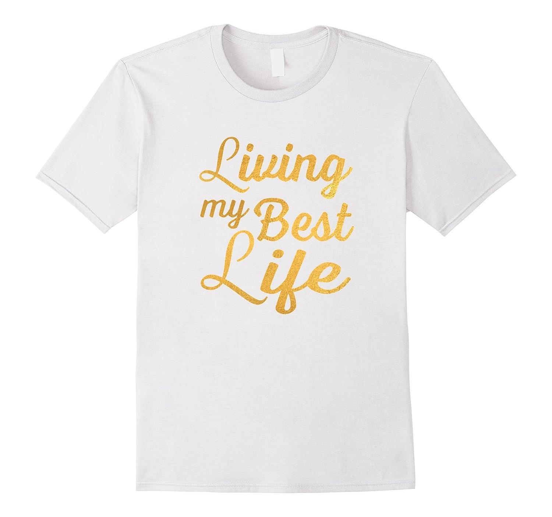 Womens Living Best T Shirt Small-Xalozy