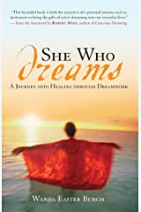 She Who Dreams: A Journey into Healing through Dreamwork Paperback