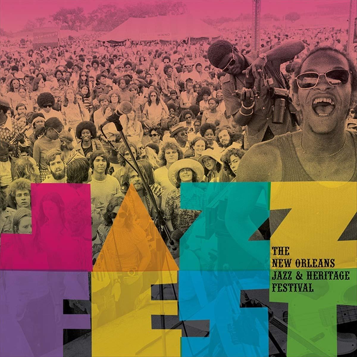Jazz Fest: The New Orleans Jazz & Heritage Festival by Smithsonian Folkways