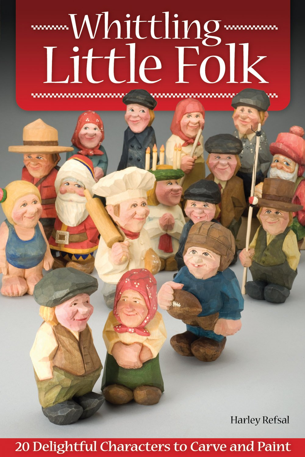 whittling-little-folk-20-delightful-characters-to-carve-and-paint-fox-chapel-publishing-scandinavian-style-flat-plane-carving-with-4-perspective-photos-providing-360-degree-views-of-each-project