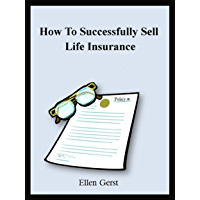How To Successfully Sell Life Insurance