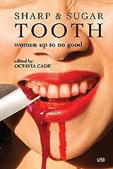 Sharp & Sugar Tooth: Women Up To No Good Paperback
