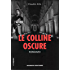 Le Colline Oscure: Thriller