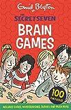 Secret Seven Brain Games: 100 fun puzzles to challenge you