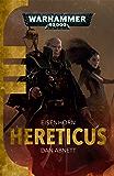 Hereticus (Eisenhorn: Warhammer 40,000 Book 3)