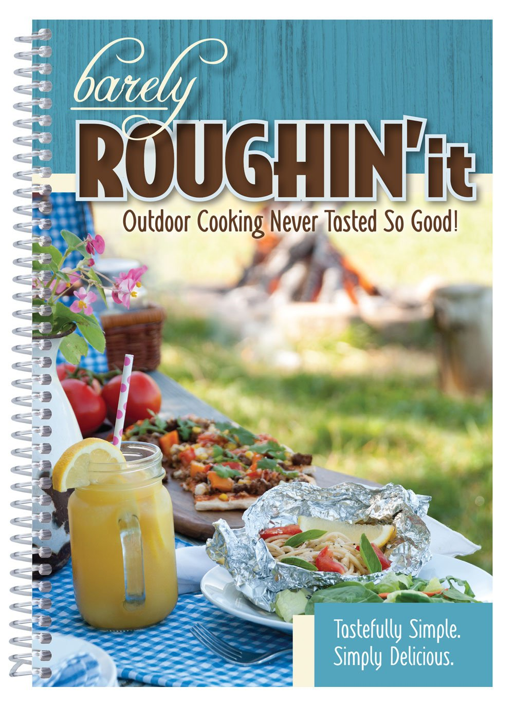Barely Roughin' It - Easy Camping Recipes & More! ebook