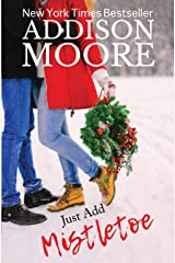 Just Add Mistletoe: Christmas in Gingerbread, Colorado Paperback