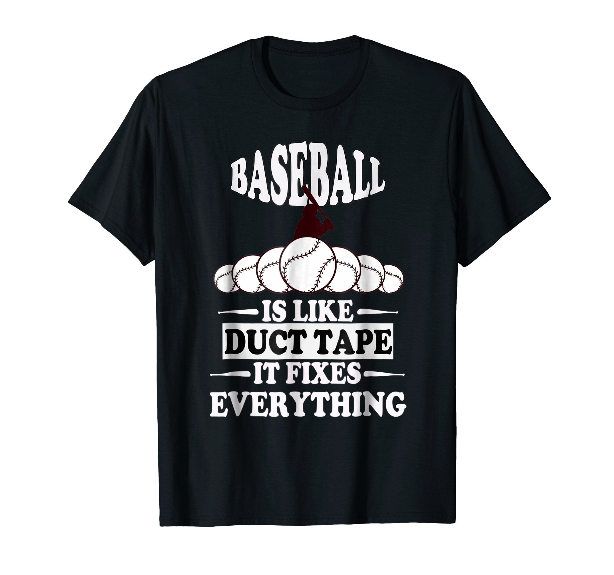 baseball is like duct tape it fixes everything