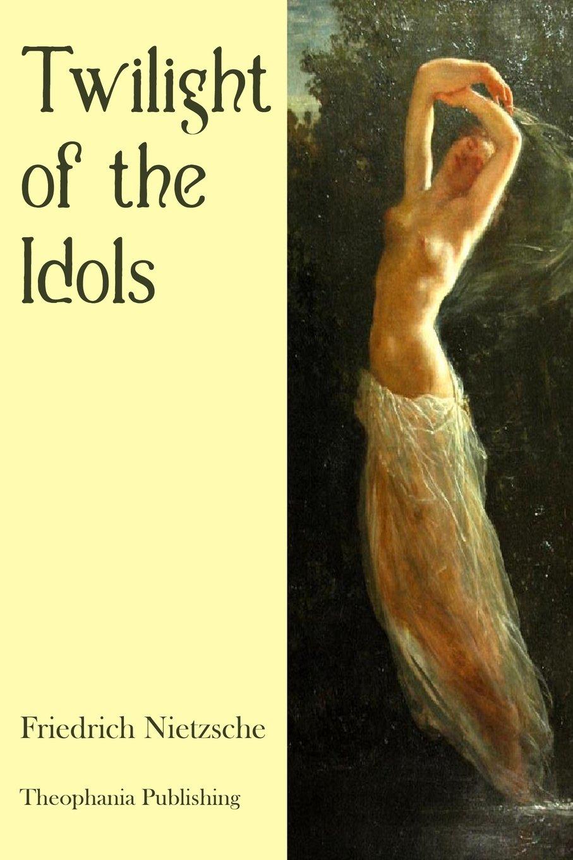 Twilight of the Idols PDF
