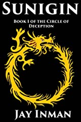 Sunigin: Book1 of the Circle of Deception Kindle Edition