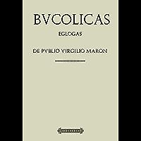 Antología Virgilio: Bucólicas (con notas) (Spanish Edition)