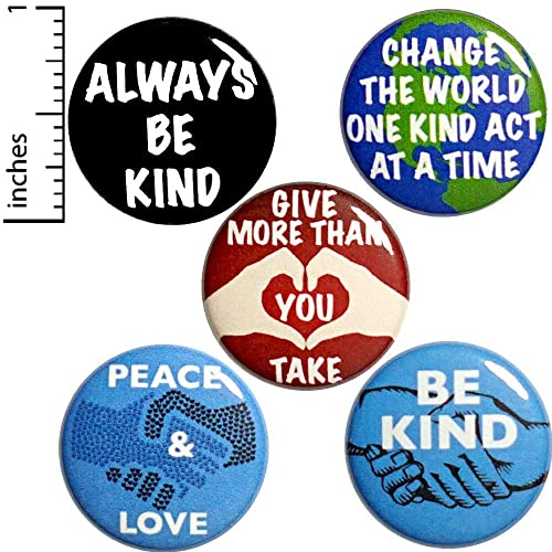 Kindness Buttons 5 Pack of Pins for Backpacks Be Kind Peace and Love 1 Inch  P13-4