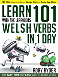 Learn 101 Welsh Verbs in 1 Day with the LearnBots®