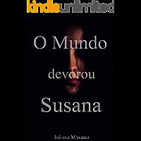 O Mundo Devorou Susana