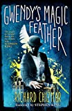 Gwendy's Magic Feather: (The Button Box Series)