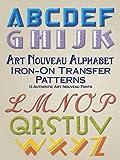 Art Nouveau Alphabet Iron-On Transfer Patterns (Dover Iron-On Transfer Patterns)