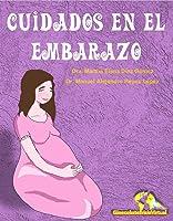 Cuidados En El Embarazo: Manual De