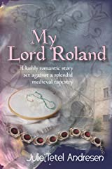 My Lord Roland Kindle Edition