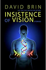Insistence of Vision: Stories Kindle Edition