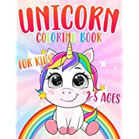 Unicorn Coloring Book: For Kids Ages 2-5(Coloring Books For Toddler and For Preschoolers) (Coloring Books for Toddlers…