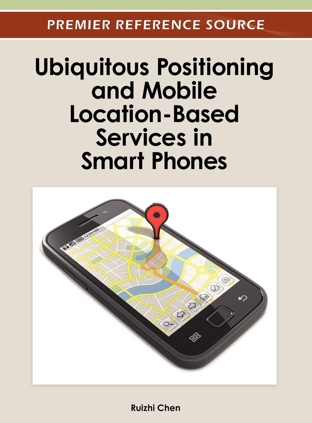 Download Ubiquitous Positioning and Mobile Location-Based Services in Smart Phones pdf epub