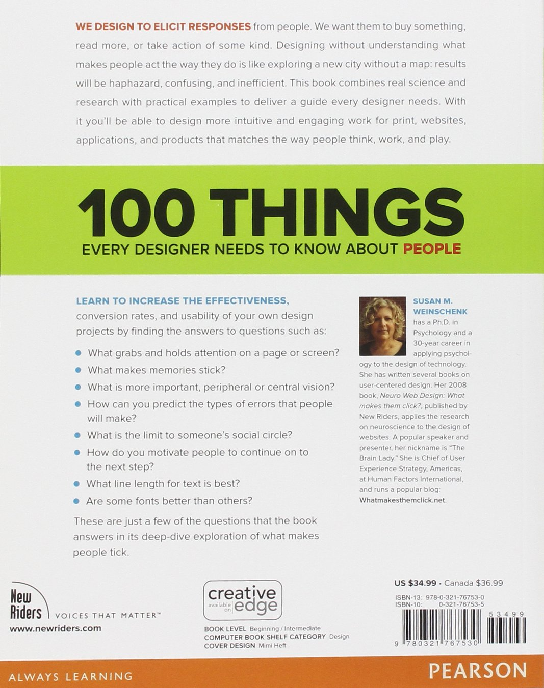 100 Things Every Designer Needs to Know About People (Voices That Matter):  Amazon.co.uk: Susan Weinschenk: 8580001054513: Books