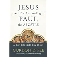 Jesus the Lord according to Paul the Apostle