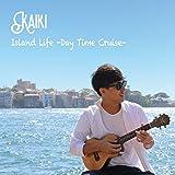 Island Life -Day Time Cruise-