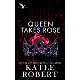 Queen Takes Rose (Wicked Villains)