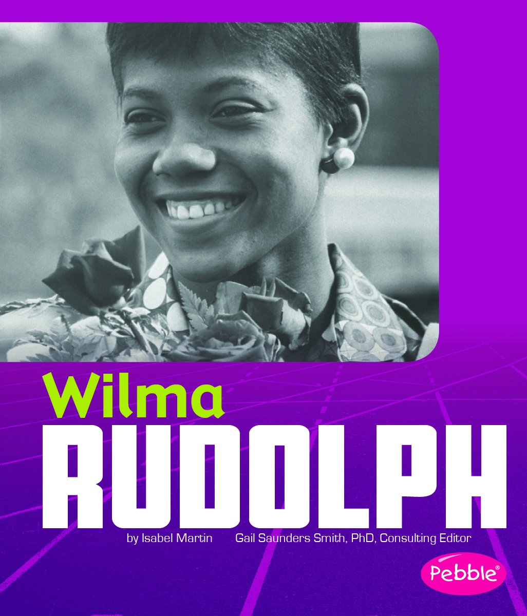 Wilma Rudolph (Great African-Americans)