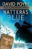 Hatteras Blue: A Tiller Galloway Underwater Adventure