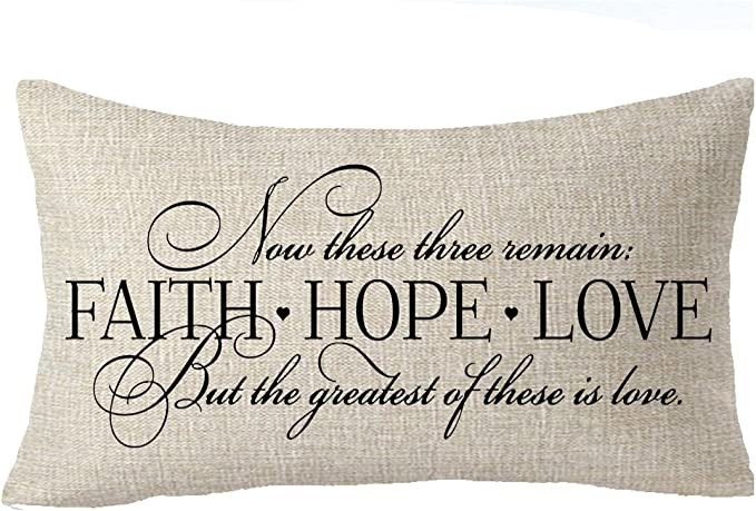 Feleniw Faith Hope Love The Greatest Of These Is Love Best Gift To Family Motivational Throw Pillow Cover Cushion Case Cotton Linen Material Decorative Lumbar 12 X 20 Inches Home Kitchen Amazon Com