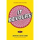 It Devours!: A Night Vale Novel
