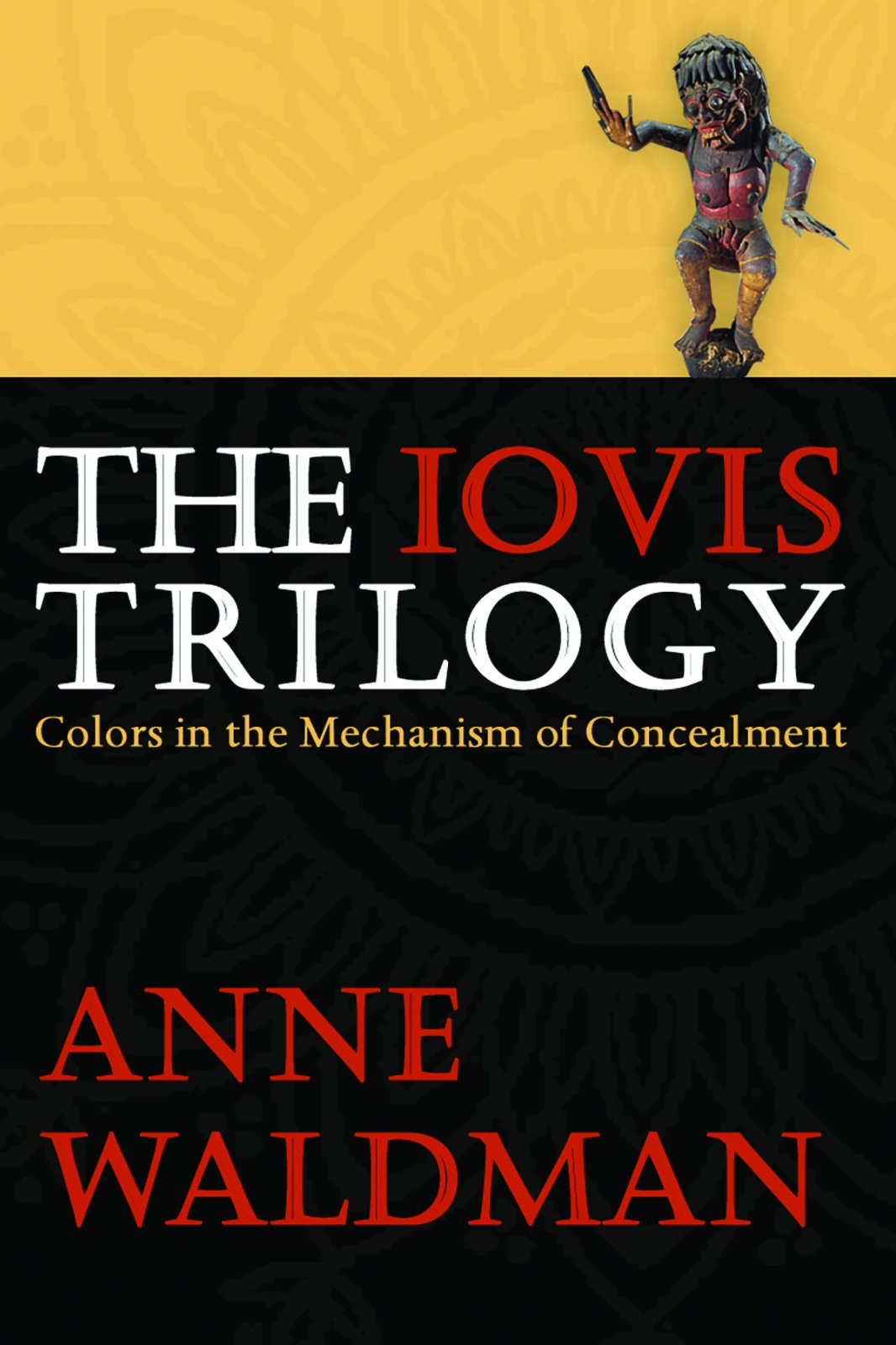 The Iovis Trilogy: Colors in the Mechanism of Concealment PDF